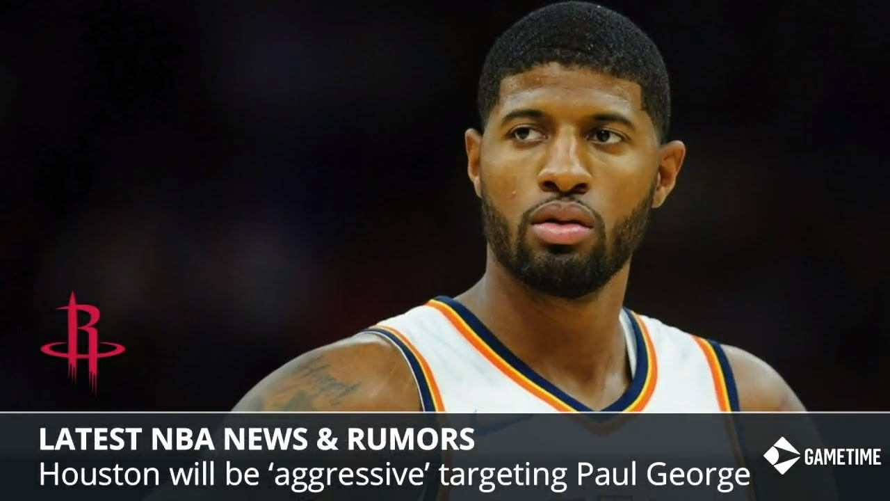 NBA News & Rumors: Paul George To Rockets, Cavs Trading Kevin Love, Deandre  Ayton Suns Workout