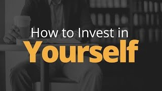How to Invest in Yourself | Phil Town
