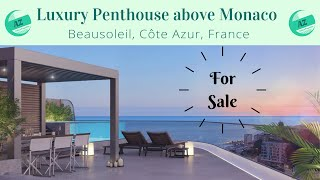 Luxury Penthouse above Monaco in Beausoleil | AZ Italian Properties | Property France