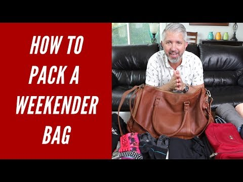 How To Efficiently Pack A Weekender Bag