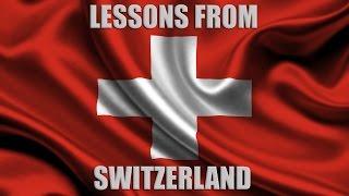 Under the Radar: Lessons from Switzerland