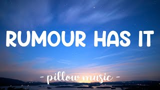 Rumour Has It - Adele (Lyrics) 🎵