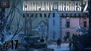 Company Of Heroes 2 Ardennes Assault Mission 17 Hd Guide