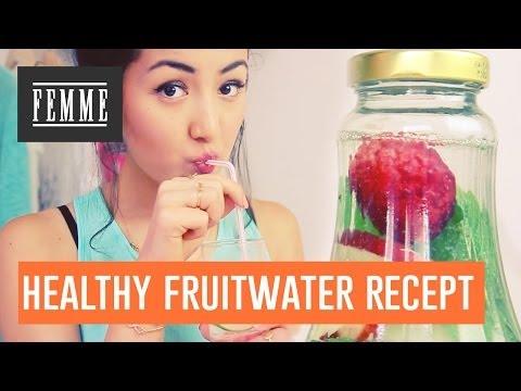Healthy fruitwater recept - FEMME