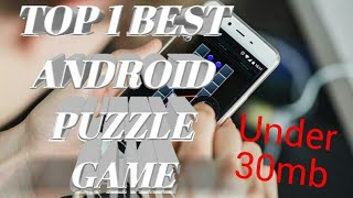 Top 1 Best android puzzle game Under 30mb using offline