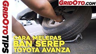 Cara Melepas Ban Serep Toyota Avanza | How To | GridOto Tips