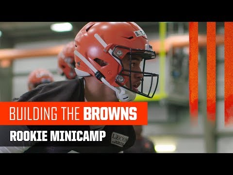 Building The Browns: 2019 Rookie Minicamp | Cleveland Browns