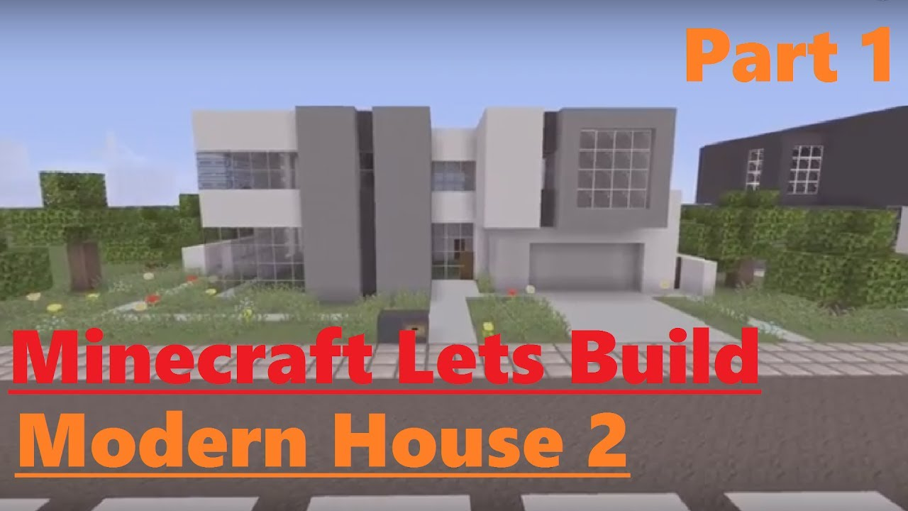 Minecraft lets build Modern House 2 Part 12 YouTube
