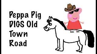 Download lagu Peppa Pig DIGS Old Town Road!
