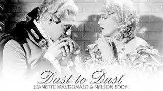 Dust to Dust [Nelson Eddy & Jeanette MacDonald]