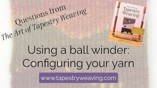 Using a ball winder