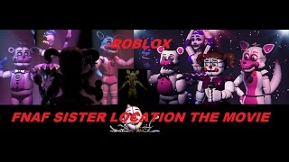 ROBLOX FNAF SL THE MOVIE