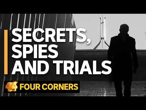 Secrets, Spies and Trials: National security vs the public's right to know | Four Corners