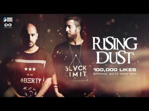 RISING DUST - 100K LIKES MINI MIX - - SPRING 2017 (Continues Mix)