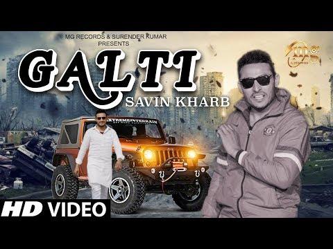 GALTI ( Official ) | Savin Kharb | Latest Haryanvi Songs Haryanavi 2019 | New Haryanvi Song 2019