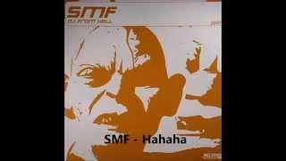 SMF - Hahaha