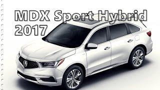 2017 Acura MDX Sport Hybrid Driving Exterior Interior