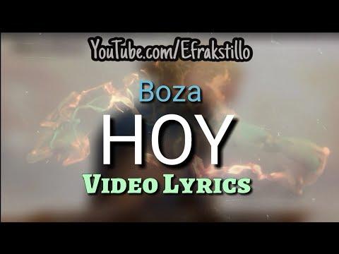 Boza - Hoy (Video Letra)