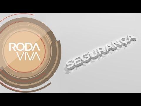 Roda Viva | Segurança | 26/02/2018