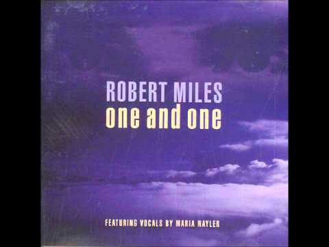 Robert Miles - One and One - Eurodance 90