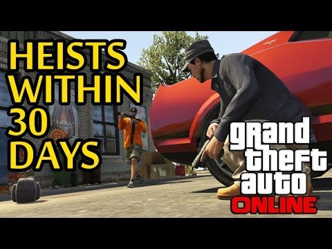 GTA 5 Online - Heists Release Within 30 Days ! Rockstar Said It Themselves (GTA V Online Heists)