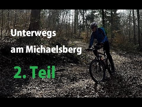 MTB Tour - Unterwegs am Michaelsberg Teil 2 von 2