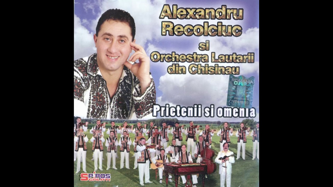 Muzica Moldoveneasca Alexandru Recolciuc Muzica Populara Din