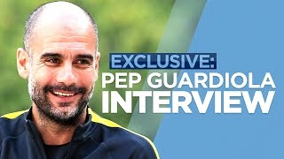 PEP GUARDIOLA EXCLUSIVE INTERVIEW