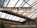 Cubiertas para Patios y Terrazas - Metálicas Gascón