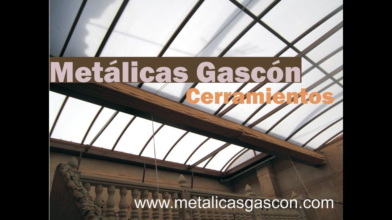 Cubiertas para patios y terrazas met licas gasc n youtube for Patios y terrazas