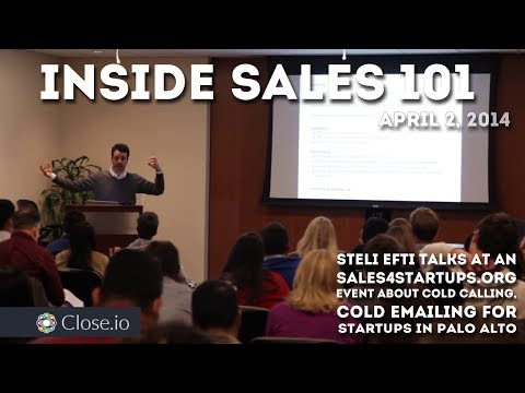 Inside Sales 101, Steli Efti at Sales4Startups Palo Alto Event