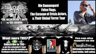 Ole Dammegard | False Flags, The Caravan of Crisis Actors, & Their Global Terror Tour