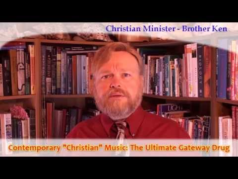 CCM the Ultimate Gateway Drug: Satanic Music in Christian Worship Services Pt 3FOR CHRISTIANS ONLY