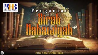 Sirah Nabawiyyah Ke 1 - PENGANTAR SIRAH NABAWIYAH | BALIKPAPAN