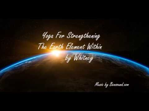 Yoga For Strengthening the Earth Element Within