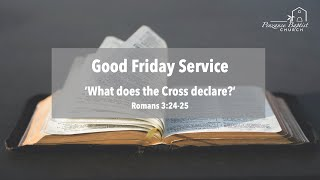 What Does the Cross Declare - Romans 3:24-26