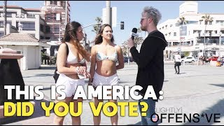 This is America: Did You Vote? | SLIGHTLY OFFENS*VE