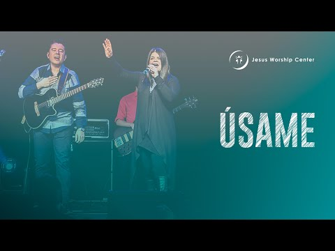 Úsame - Featuring Amalfi Blanco y Steve Cordón - Jesus Worship Center