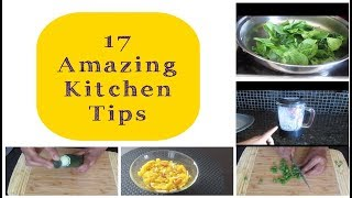 17 Amazing Kitchen Tips and Tricks | Indian Kitchen Tips | The Kitchen Club