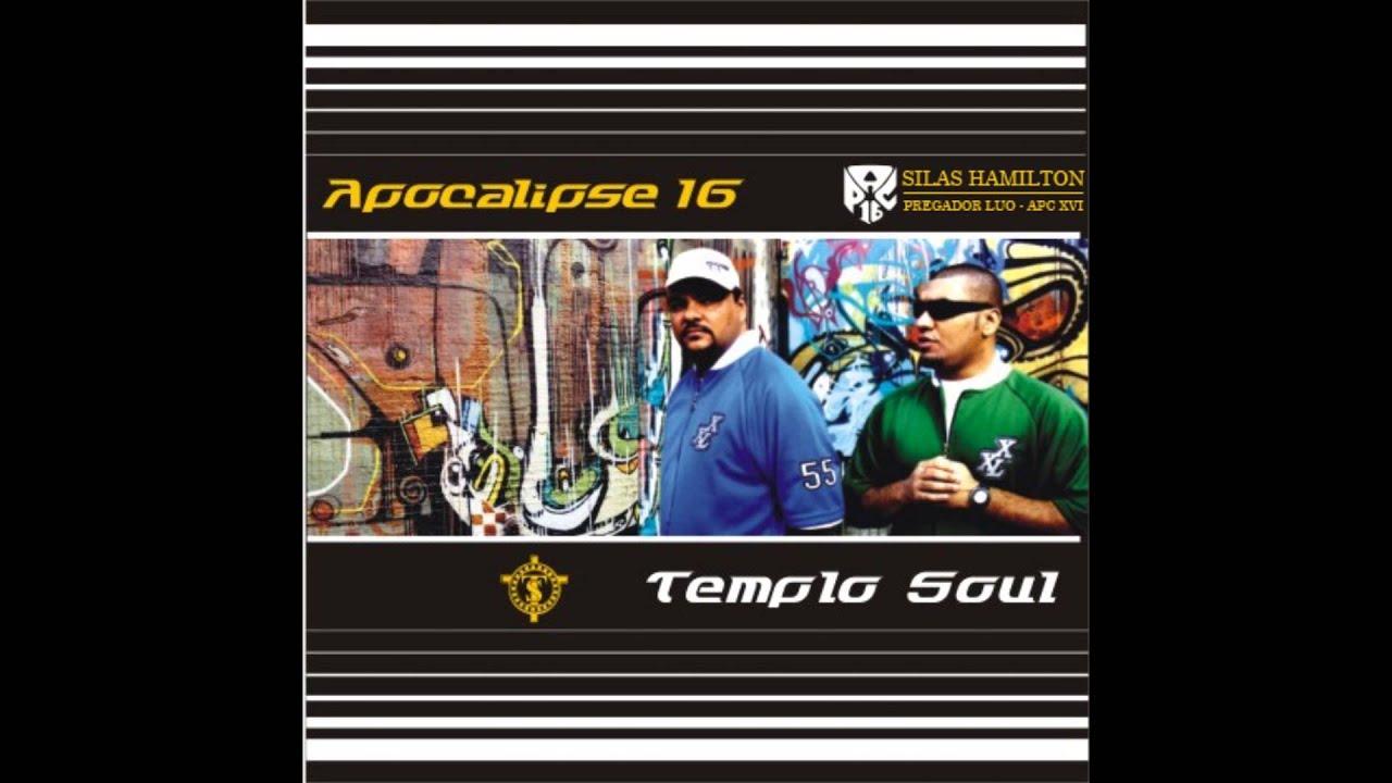 Opostos - Apocalipse 16 - Apocalipse 16 e Templo Soul -  APC XVI - 2006
