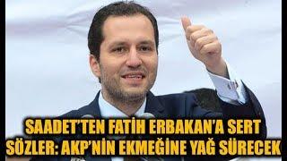 Saadet Partisi'nden, yeni parti kuran Fatih Erbakan'a çok sert tepki