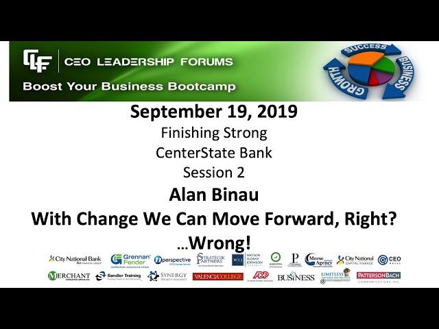 2019 09 19 CEO Leadership Forums - Finishing Strong - Session 02 Binau