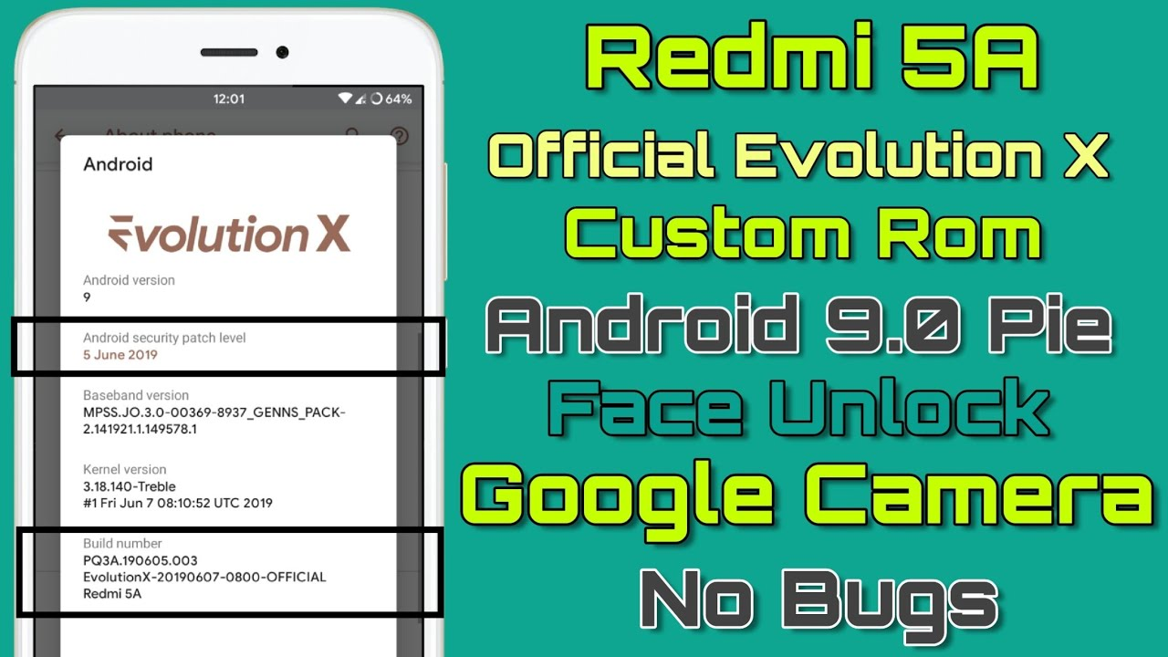 Redmi 5A Official Evolution X Rom Android Pie 9 0 With June Security Patch  | Face Unlock Working