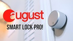 August Smart Lock Pro + Connect: A New Favorite!
