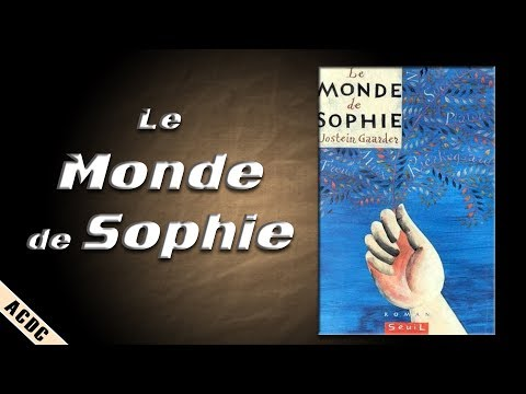 Le Monde de Sophie, de Jostein Gaarder, Seuil / ACDC #3