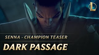 Senna: Dark Passage | Champion Teaser - League of Legends