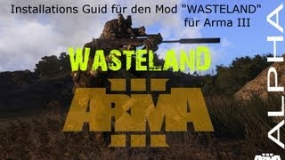 Wasteland mod für Arma 3 Installieren Deutsch Tutorial Installations Guid How to