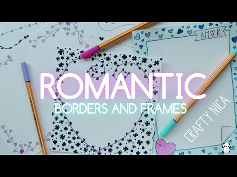 ROMANTIC BORDERS AND FRAMES DESIGNS Borders For Valentines Cards Notebook Covers Love Letters