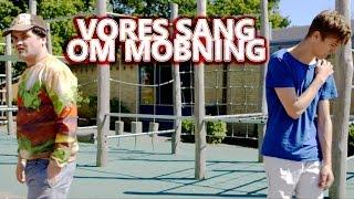 Casper & BJ Kongen - Vores Sang Om Mobning (feat. StupidAagaards)