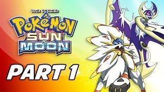 Pokémon Sun & Moon Walkthrough Part 1 - ALOLA!!! (3DS Let